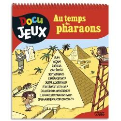 LITO DIFFUSION Docujeux au temps des pharaons format 20,5 x 24 cm spiralé 60 pages recto-verso